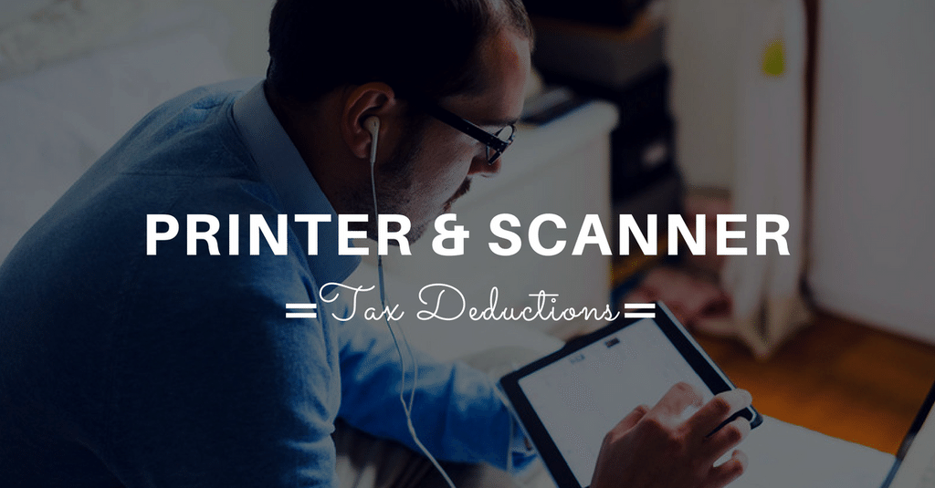 Tax Return - Tax Deduction for Printer or Scanner?