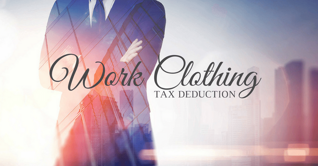 Tax Return - Tax Deduction for Work Clothing & Uniform?