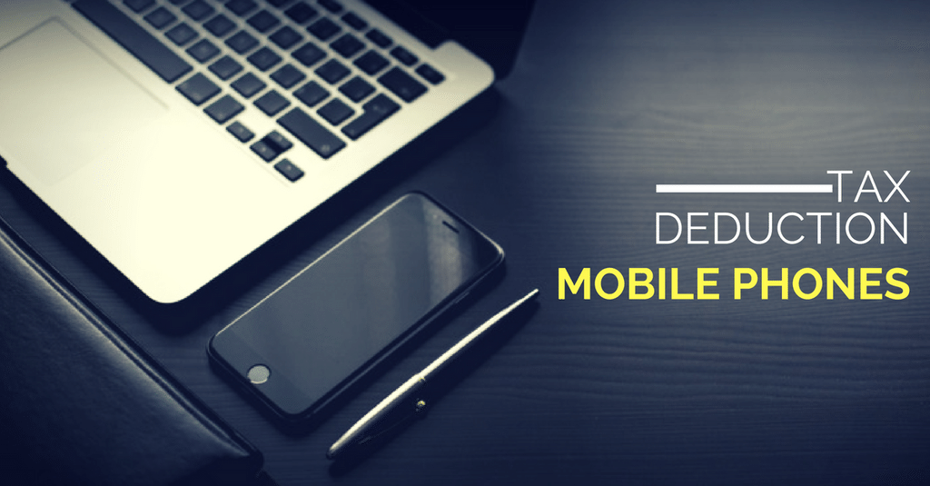 Tax Return - Tax Deduction for Mobile Phone?