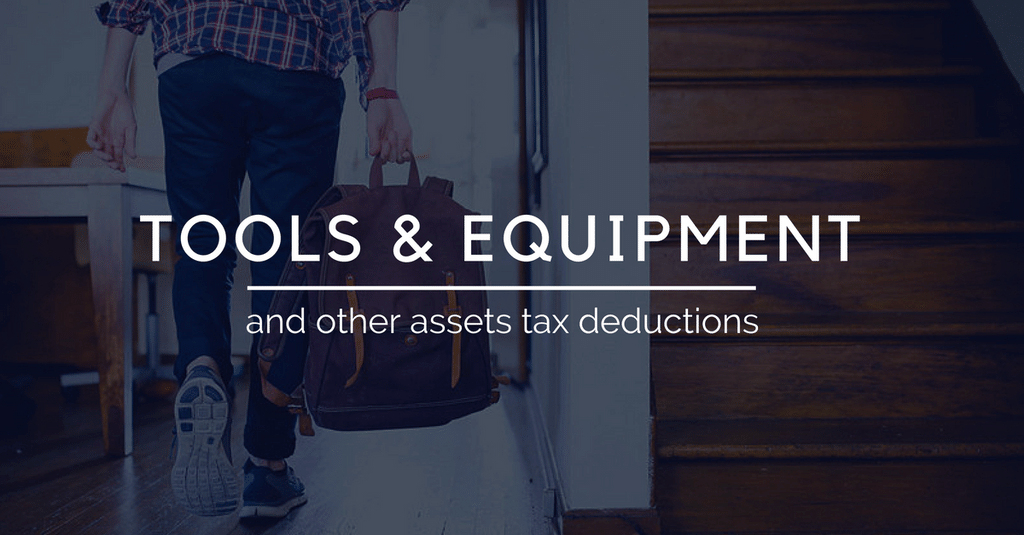 Tax Deduction for Tools, Equipment and other assets?