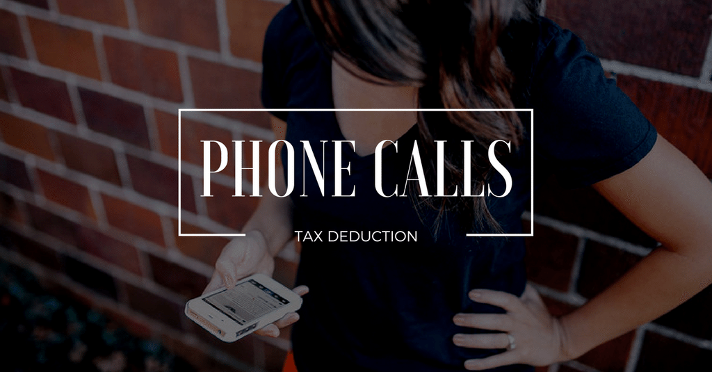 Tax Return - Tax Deduction for Phone Calls?