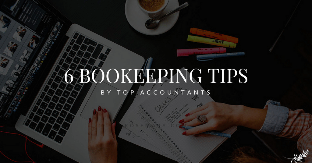 Bookkeeping - Six Tips for Great Bookkeeping